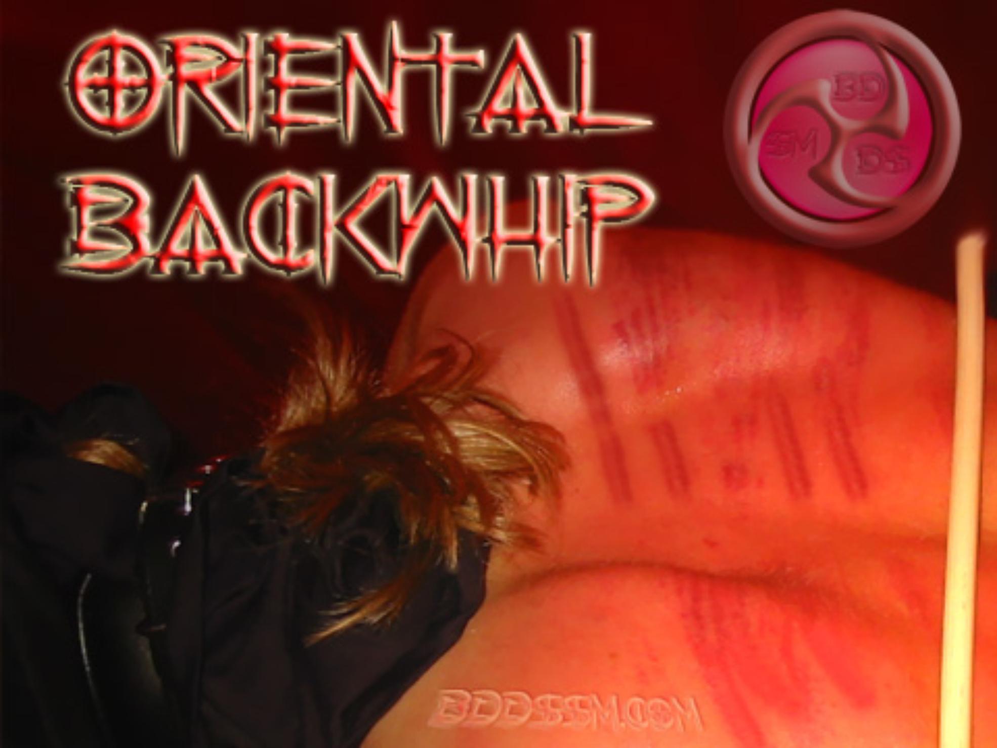 Oriental Backwhip